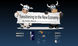 Copy of Transitioning to the New Economy