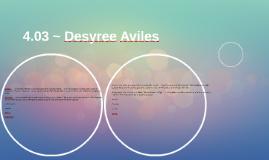 4.03 ~ Desyree Aviles
