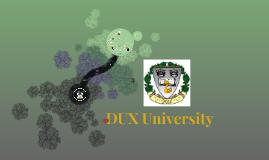 DUX University