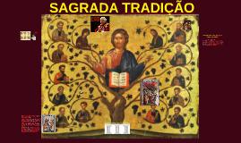SAGRADA TRADIÇÃO - PARTE II