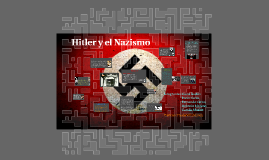 Copy of Hitler y el Nazismo