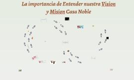 Importancia de entender nuestra vision y mision Casa
