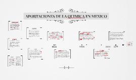 Copy of APORTACIONES DE LA QUIMICA EN MEXICO