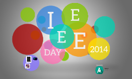 IEEE DAY 2014 - INTRO