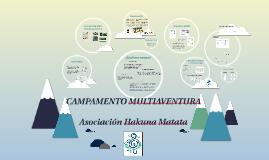 CAMPAMENTO MULTIAVENTURA. Asociación Hakuna Matata.