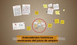 Antecedentes históricos mexicanos del juicio