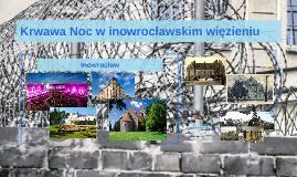 Krwawa Noc w inowrocławskim więzieniu