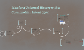 Copy of Idea for a Universal History with a Cosmopolitan Intent (179