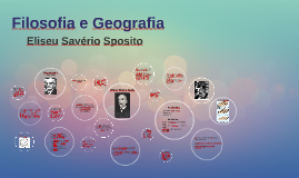 Filosofia e Geografia - Eliseu Savério Sposito