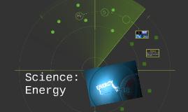 Science: Energy