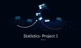Statistics- Project 1