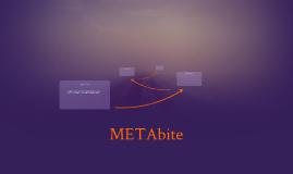 METAbite