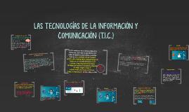 LAS TECNOLOGÍAS DE LA INFORMACIÓN Y