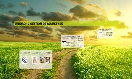 UNIDAD 12 GESTIÓN DE ALMACENES