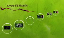 Arrow VS Hamlet
