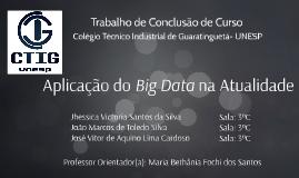 Aplicação do Big Data na Atualidade