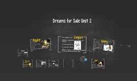 Unit Two Dreams For Sale