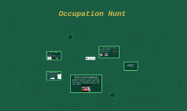 Occupation Hunt