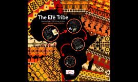 Capstone Project Efé Tribe