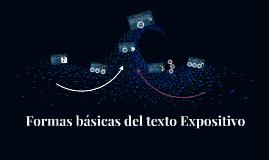 Formas básicas del texto expositivo