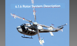 6.1.6 Rotor System Description