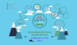 Copy of Gestión y Manejo de Cuencas