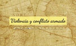 Violencia y conflicto armado