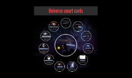 Universe smart cards