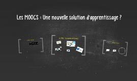 Les MOOCS : Une nouvelle solution d'apprentissage ?
