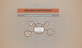 Journeys and Survival