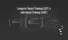 CBT & WBT