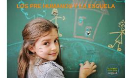 LOS PRE HUMANOS