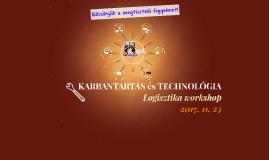 Copy of KARBANTARTÁS és TECHNOLÓGIA