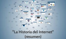 """""""La Historia del Internet"""""""