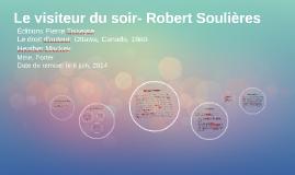 Le visiteur du soir- Robert Soulières