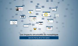 Les Impacts structurels du numérique dans le champ de la for