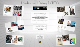 Media and Being LGBTQ