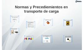 Normas y Precediemientos en transporte de carga