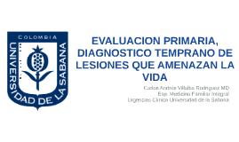 EVALUACION PRIMARIA, DIAGNOSTICO TEMPRANO DE LESIONES QUE AM
