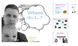 Where do I....?