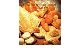 Copia de Copy of Prevención de riesgos laborales en panaderías