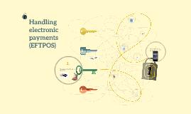 Handling electronic payments (EFTPOS)