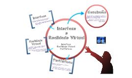 Interface/ Realidade Virtual