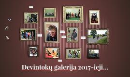 Devintokų galerija 2017-ieji...