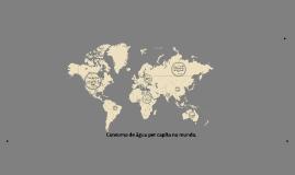Consumo de água per capita no mundo.