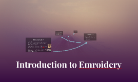 Introduction to Emroidery