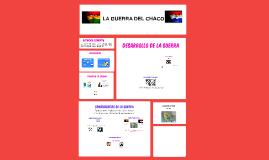 Copy of LA GUERRA DEL CHACO