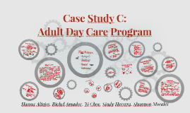 Case Study C: Day Care Program