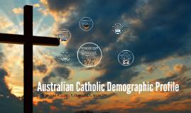Australian Catholic Demographic Profile