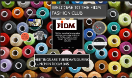 Copy of FIDM FASHION CLUB @NMHS